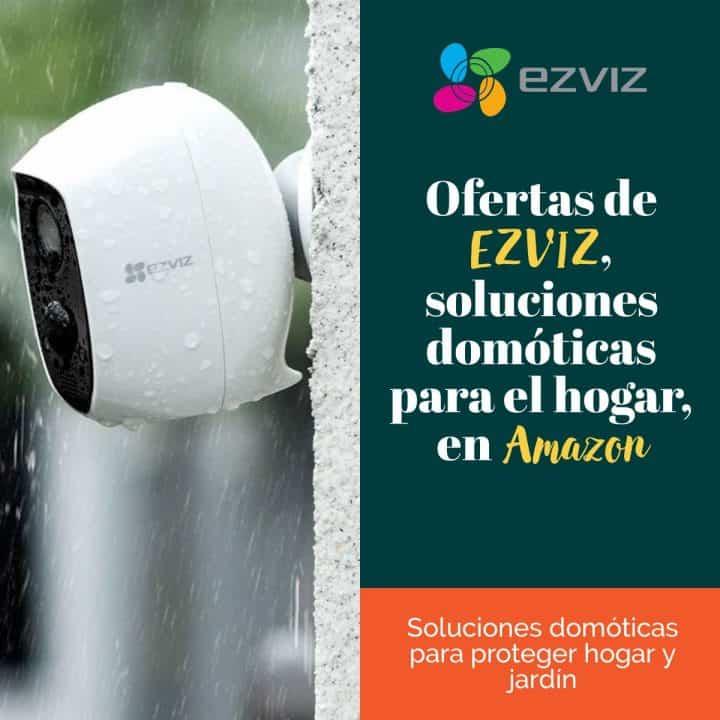 Ofertas de EZVIZ, soluciones domóticas para el hogar, en Amazon