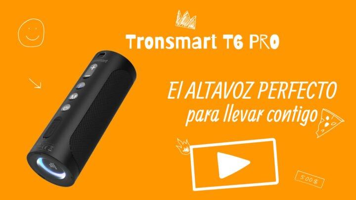 Review del altavoz bluetooth Tronsmart T6 PRO